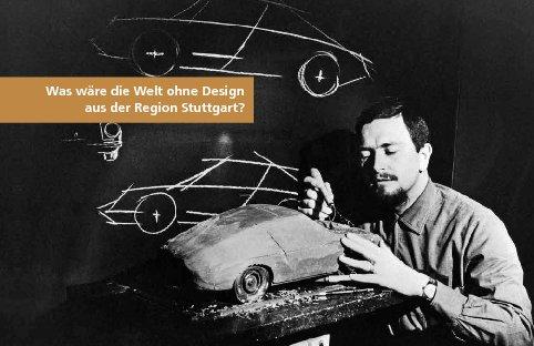 Was wäre die Welt ohne Design(er) aus der Region Stuttgart?
