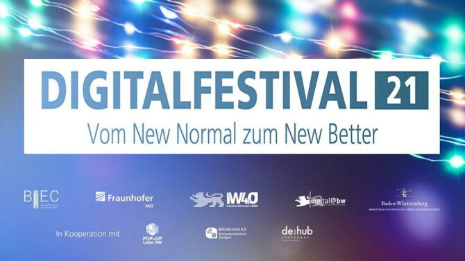 Digitalfestival 2021 – vom New Normal zum New Better